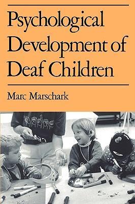 Psychological Development of Deaf Children (Paperback or: Marschark, Marc