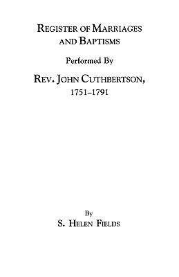 Register of Marriages and Baptisms Performed by: Fields, S. Helen