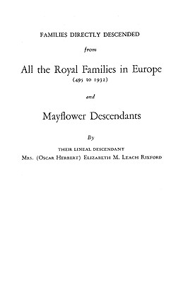 Families Directly Descended from All the Royal: Rixford