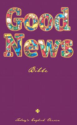 Good News Bible-TEV (Paperback or Softback): American Bible Society