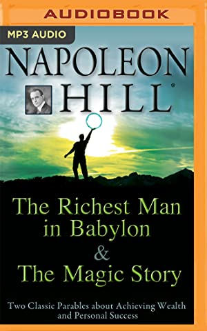 The Richest Man in Babylon & the: Napoleon Hill Foundation