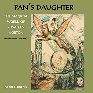 Pan's Daughter: The Magical World of Rosaleen: Drury, Nevill