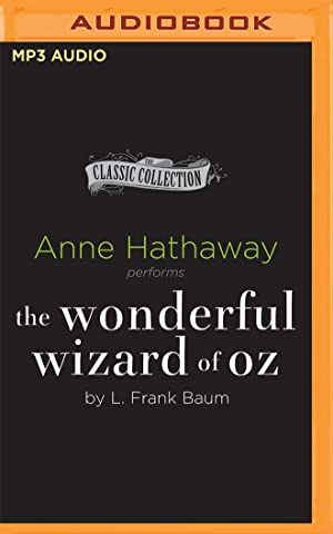 The Wonderful Wizard of Oz (MP3): Baum, L. Frank