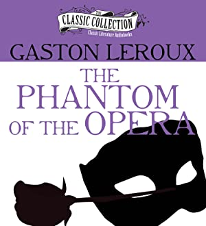 The Phantom of the Opera (CD): LeRoux, Gaston