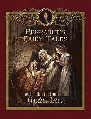 Perrault's Fairy Tales (Hardback or Cased Book): Perrault, Charles
