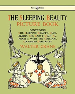 The Sleeping Beauty Picture Book - Containing: Crane, Walter