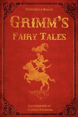 Grimm's Fairy Tales (with Illustrations by Arthur: Grimm, Jacob Ludwig