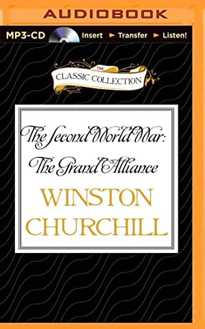 The Second World War: The Grand Alliance: Churchill, Winston