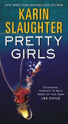 Pretty Girls (Paperback or Softback): Slaughter, Karin
