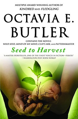 Seed to Harvest (Paperback or Softback): Butler, Octavia E.