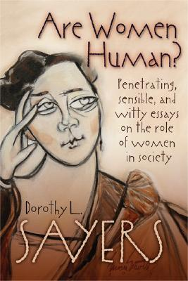 Are Women Human? (Paperback or Softback): Sayers, Dorothy L.