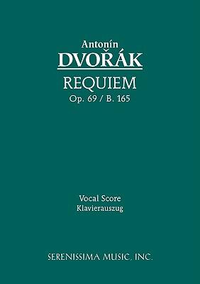 Requiem, Op. 89 / B. 165 -: Dvorak, Antonin