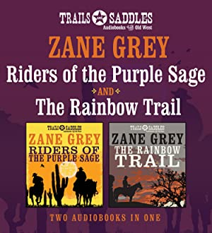Riders of the Purple Sage and the: Grey, Zane