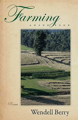 Farming: A Hand Book (Paperback or Softback): Berry, Wendell