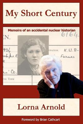 My Short Century (Paperback or Softback): Arnold, Lorna