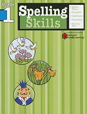 Spelling Skills: Grade 1 (Flash Kids Harcourt: Flash Kids
