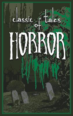 Classic Tales of Horror (Leather / Fine: Thunder Bay Press,