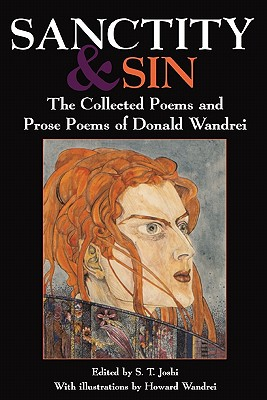 Sanctity and Sin: The Collected Poems and: Wandrei, Donald