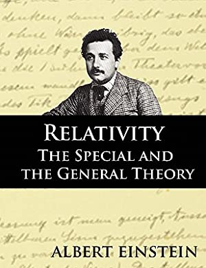 Relativity: The Special and the General Theory,: Einstein, Albert