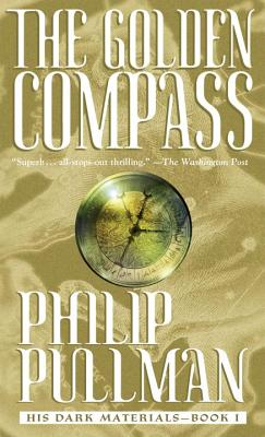 The Golden Compass (Paperback or Softback): Pullman, Philip