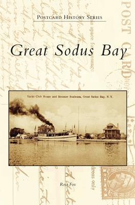 Great Sodus Bay (Hardback or Cased Book): Fox, Rosa