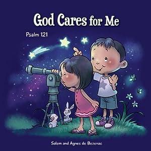 God Cares for Me: Psalm 121 (Paperback: De Bezenac, Agnes