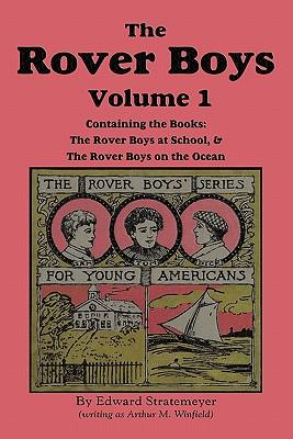 The Rover Boys, Volume 1: .at School: Stratemeyer, Edward