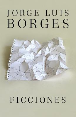 Ficciones (Paperback or Softback): Borges, Jorge Luis