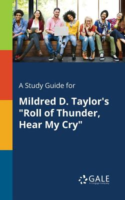 A Study Guide for Mildred D. Taylor's: Gale, Cengage Learning
