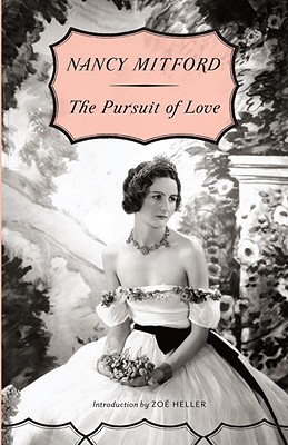 The Pursuit of Love (Paperback or Softback): Mitford, Nancy