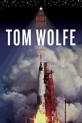 The Right Stuff (Paperback or Softback): Wolfe, Tom