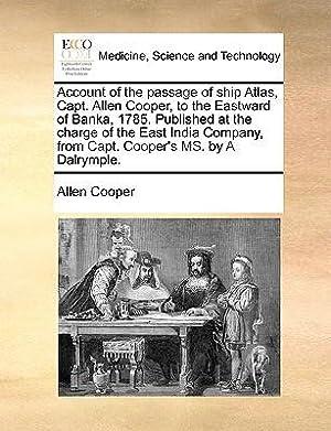 Account of the Passage of Ship Atlas,: Cooper, Allen