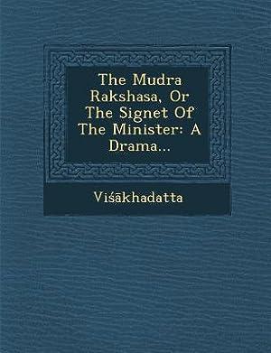 The Mudra Rakshasa, or the Signet of: VI