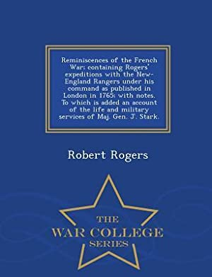 Reminiscences of the French War; Containing Rogers': Rogers, Robert