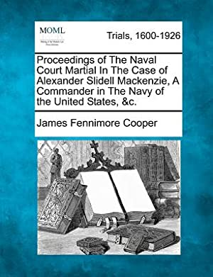 Proceedings of the Naval Court Martial in: Cooper, James Fenimore