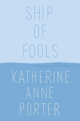 Ship of Fools (Paperback or Softback): Porter, Katherine Anne