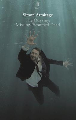 The Odyssey: Missing Presumed Dead (Paperback or: Armitage, Simon