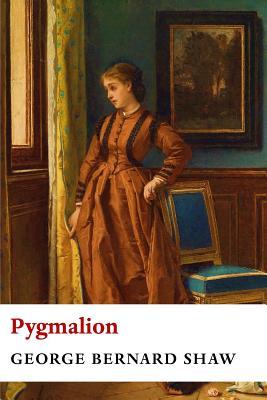 Pygmalion (Paperback or Softback): Shaw, George Bernard