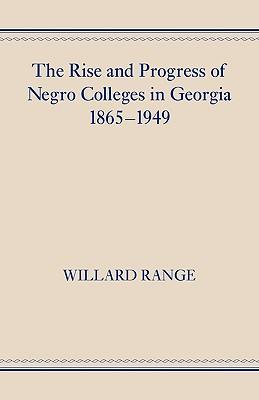 The Rise and Progress of Negro Colleges: Range, Willard