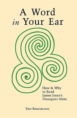 A Word in Your Ear: How &: Rosenbloom, Eric