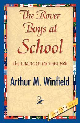 The Rover Boys at School (Paperback or: Winfield, Arthur M.