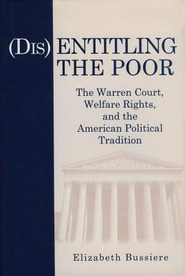 Disentitling the Poor - Ppr. (Paperback or: Bussiere, Elizabeth