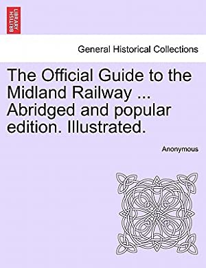 The Official Guide to the Midland Railway: Anonymous