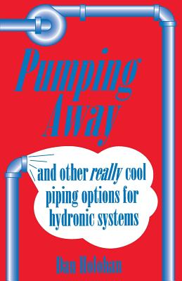 Pumping Away: And Other Really Cool Piping: Holohan, Dan