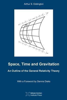 Space, Time and Gravitation: An Outline of: Eddington, Arthur S.