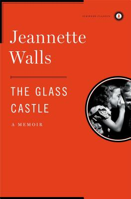 The Glass Castle: A Memoir (Hardback or: Walls, Jeannette