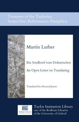 Ein Sendbrief Vom Dolmetschen - An Open: Luther, Martin