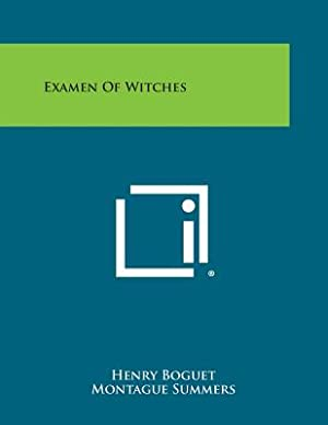 Examen of Witches (Paperback or Softback): Boguet, Henry