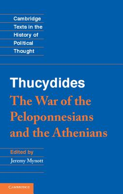 Thucydides: The War of the Peloponnesians and: Thucydides