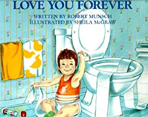 Love You Forever (Hardback or Cased Book): Munsch, Robert